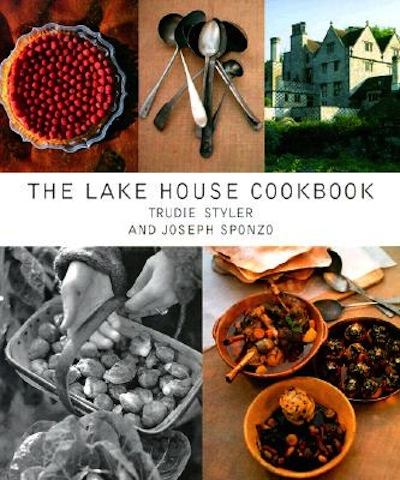 The-Lake-House-Cookbook-Styler-Trudie-9780609604120